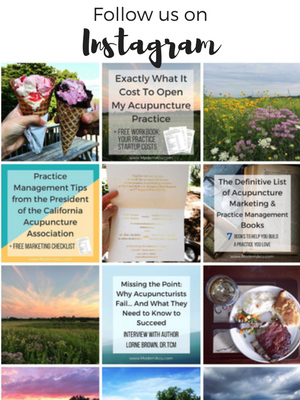 Follow Modern Acupuncture Marketing on Instagram for Marketing Tips & Real Life Fun! www.ModernAcu.com
