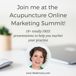 You, me, a cup of green tea, and your comfiest pajamas... are going to learn how to rock your acupuncture practice! Sign up for the FREE Acupuncture Online Marketing Summit!