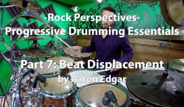 Progressive Drumming Essentials, Part 7