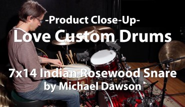 Video Demo! Love Custom Drums - 7x14 Indian Rosewood Snare