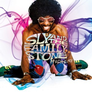 Sly & the Family Stone Higher!