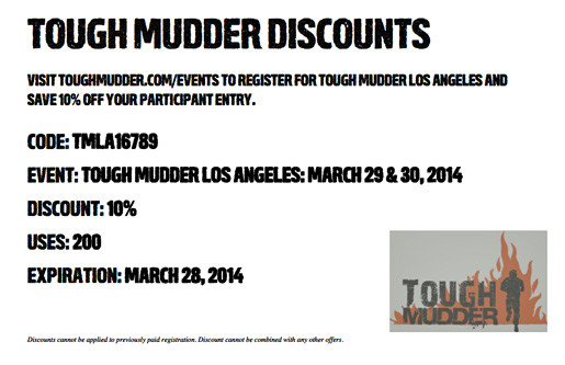 Tough Mudder: $10 off registration for Tough Mudder Georgia Use the code GA12PreReg and receive $10 off regular registration. This discount code is valid through Monday, June 20 Tough Mudder Georgia will be held Saturday February 11 & .