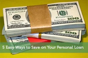 5 Easy Ways to Save on Your Personal Loan - Modest Money