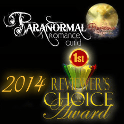 First Place!! Paranormal Romance Guild Reviewer's Choice Award for 2014
