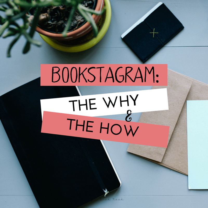 Bookstagram: The Why & The How