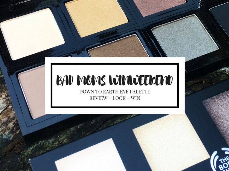 badmomswinweekend  down to earth eye palette van the body shop