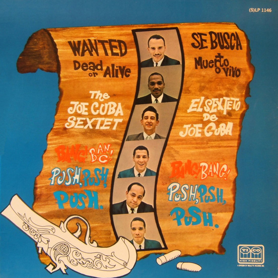 joe-cuba-sextet-wanted-dead-or-alive