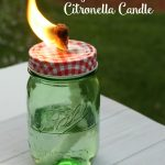 Summer Entertaining: DIY Mason Jar Citronella Candle