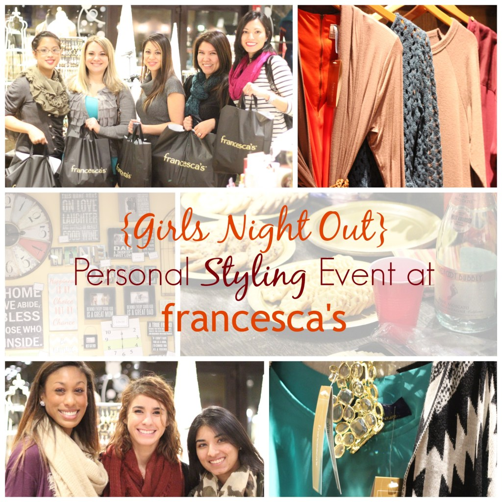 {Girls' Night Out} Francesca's Personal Styling Party