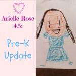 Arielle 4.5: Pre-K Update