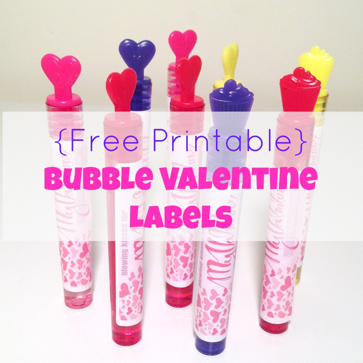 Free Printable - Bubble Valentines Labels