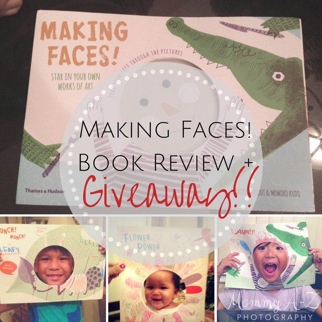 Making Faces! Book Review and Giveaway