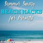 5 Summer Saving Beach Hacks For Parents