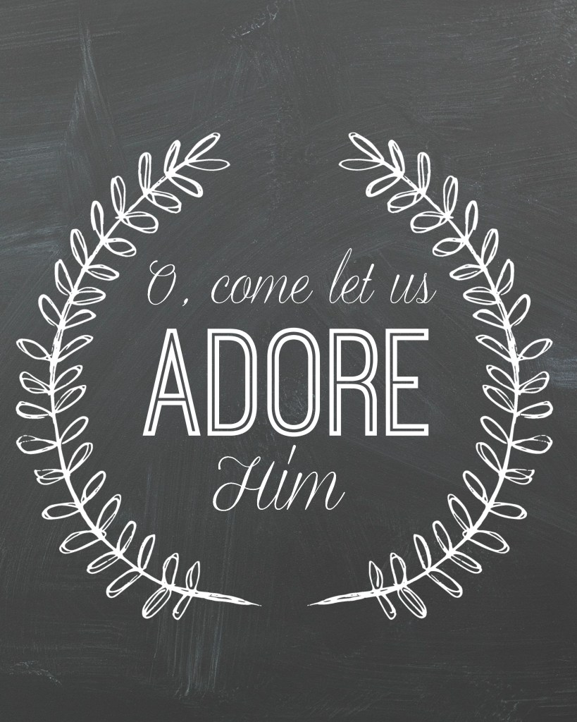O, come let us adore him free printable