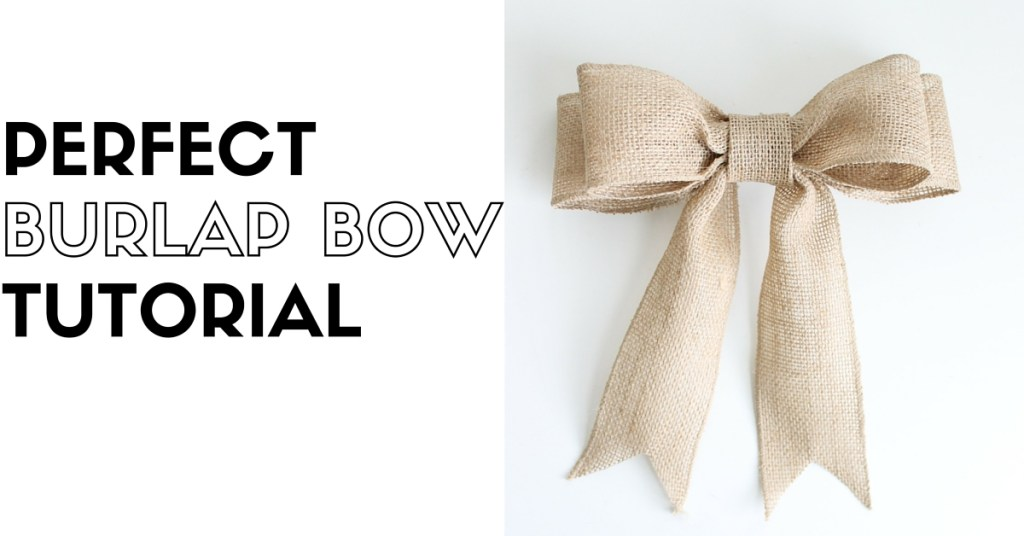 DIY Burlap Bow Tutorial
