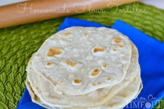 Easy Homemade Flour Tortillas | MomOnTimeout.com