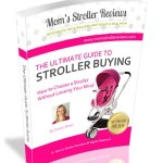 The Ultimate Stroller Buying Guide
