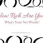 How Rich are You? What is Your Net Worth?