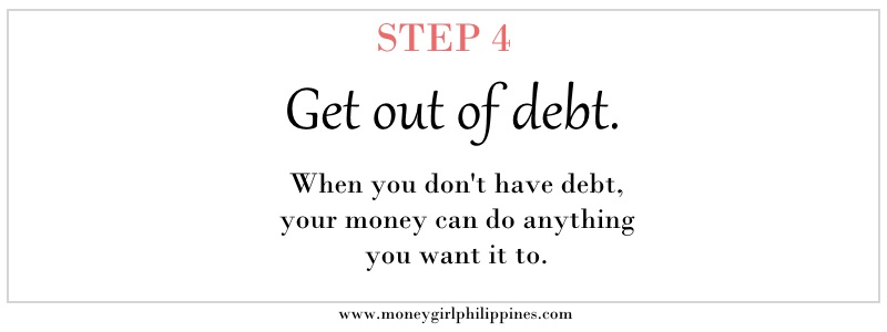 Money Girl Philippines - Step 04 Get out of debt