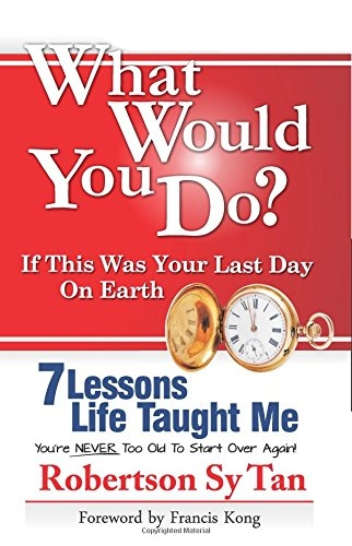 book review what would you do if this was your last day on earth