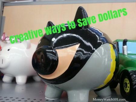 Creative ways to save dollars