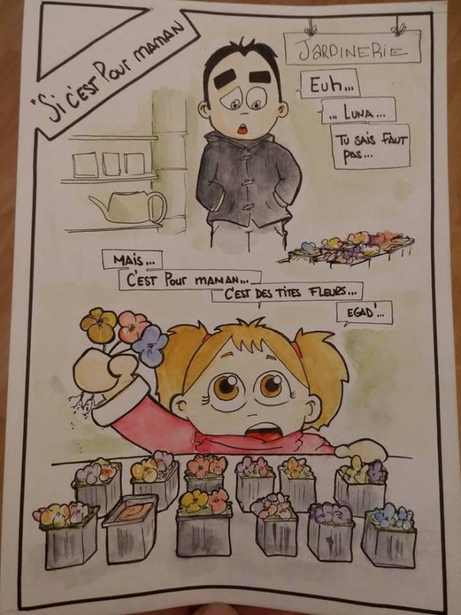 """[Jardinerie] """"-Euh ... ... Luna ...  ... Tu sais faut pas ... -Mais ...  C'est pour maman ... C'est des tites fleurs ... -Egad' !..."""""""