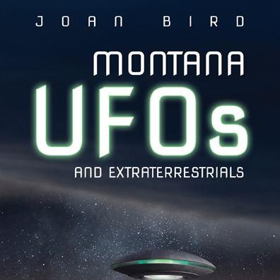 Montana UFOS – Author Joan Bird [INTERVIEW]
