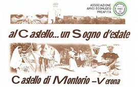 Festa medioevale - Al Castello un sogno d'estate @ Castello di Montorio   Verona   Veneto   Italia