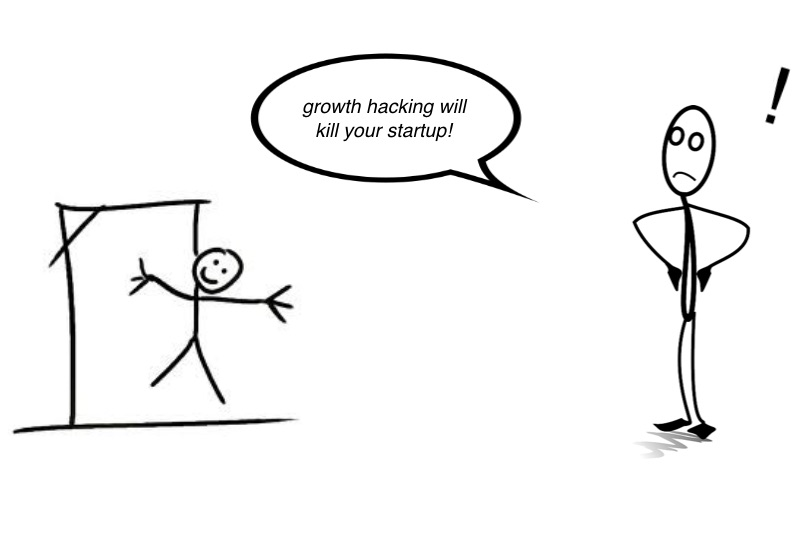 Growth Hacking Will Kill Your Startup
