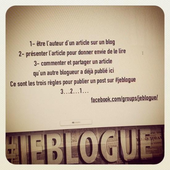 le groupe #jeblogue sur Facebook, 3 règles simples comme un jeu de société !