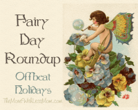 Fairy Day Roundup