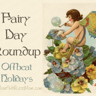 Fairy Day Roundup