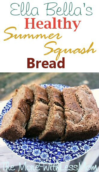 Ella Bellas Healthy Summer Squash Bread Recipe