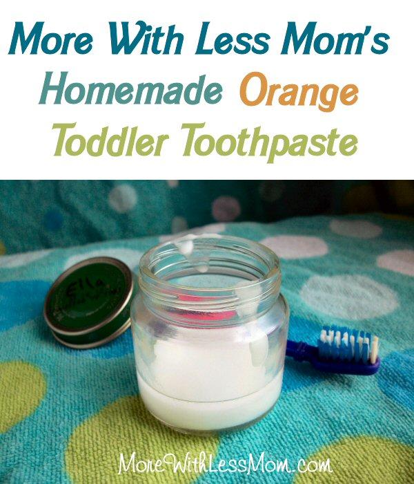 DIY Natural Orange Homemade Toddler Toothpaste Recipe