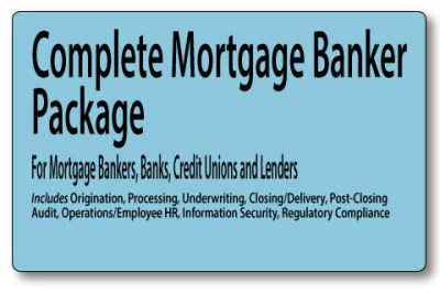 Complete Mortgage Banking Policies and Procedures - Mortgage Manuals