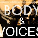 Dancing Bodies and Melodic Voices Come Together