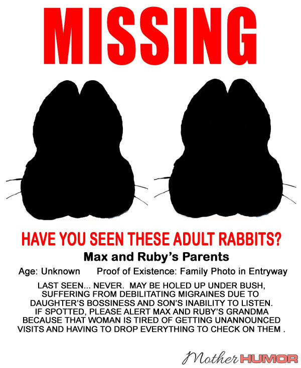 Missing Max And Ruby S Parents Mother Humor