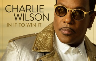 """In It to Win It,"" Charlie Wilson CD Review/Preview"