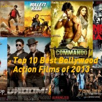 Top 10 Best Bollywood Action Movies of 2013