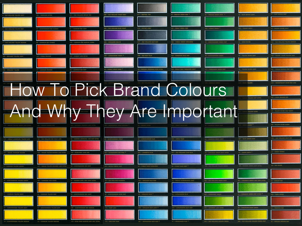 How To Pick Brand Colours And Why This Is Important