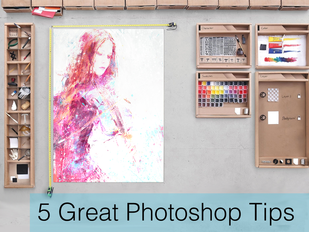 5 Great Photoshop Tips