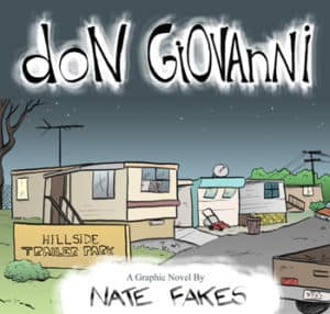 Don Giovanni graphic novel by Nate Fakes