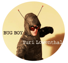 Bug Boy, Yuri Lowenthal