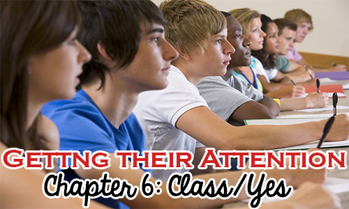 Getting Their Attention: WBT Chapter 6 CLASS/YES