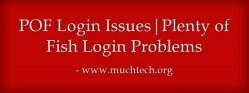 pof-login-issues-plenty-of-fish-login-problems