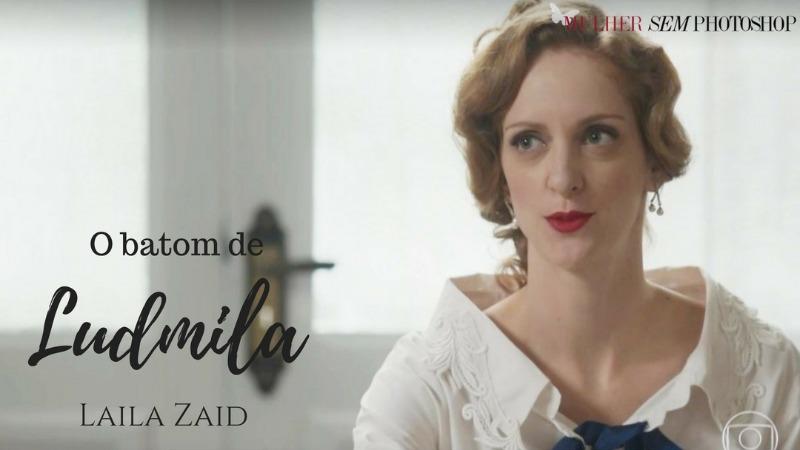 Batom vermelho de Ludmila de Orgulho e Paixão
