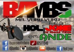 Dj Bambs Feat. Holijone - Ande