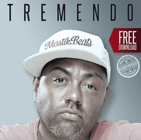 Mastiksoul – Tremendo (Free Download)