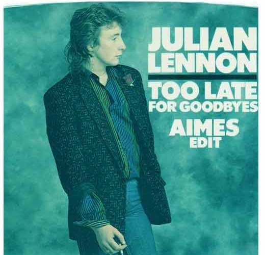 Julian Lennon – Too Late For Goodbyes (AIMES Edit)