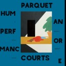 music album review parquet courts human performance